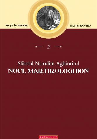 Noul Martirologhion Sfântul Nicodim Aghioritul