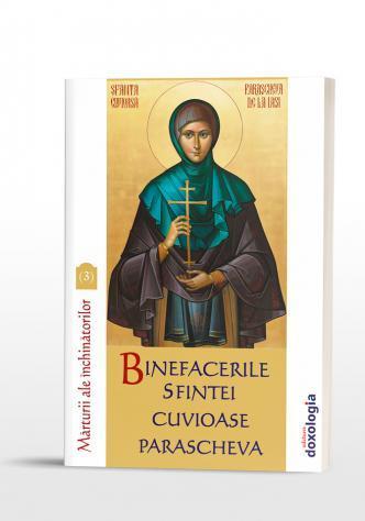 Binefacerile Sfintei Cuvioase Parascheva, vol. 3