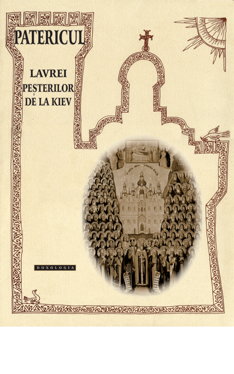 Patericul Lavrei Peșterilor de la Kiev - Pr. Teoctist Caia