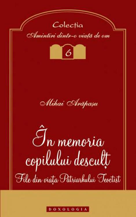 În memoria copilului desculț - Mihai Arăpașu