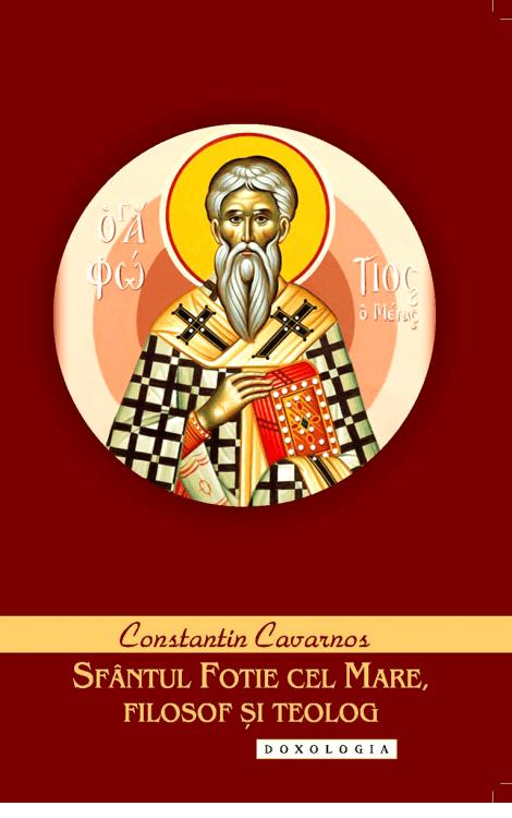 Sfântul Fotie cel Mare, filosof și teolog, Constantin Cavarnos