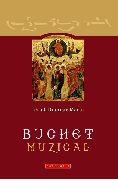 Buchet muzical - Ierod. Dionisie Marin