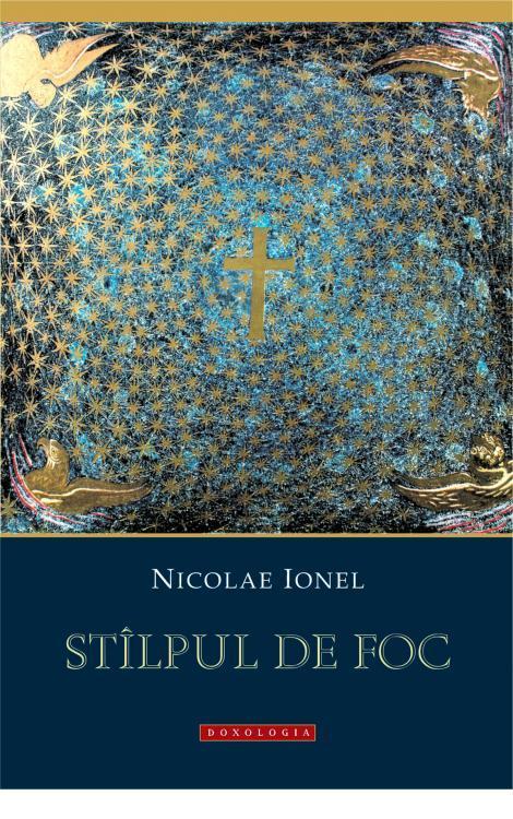 Stîlpul de foc, Nicolae Ionel