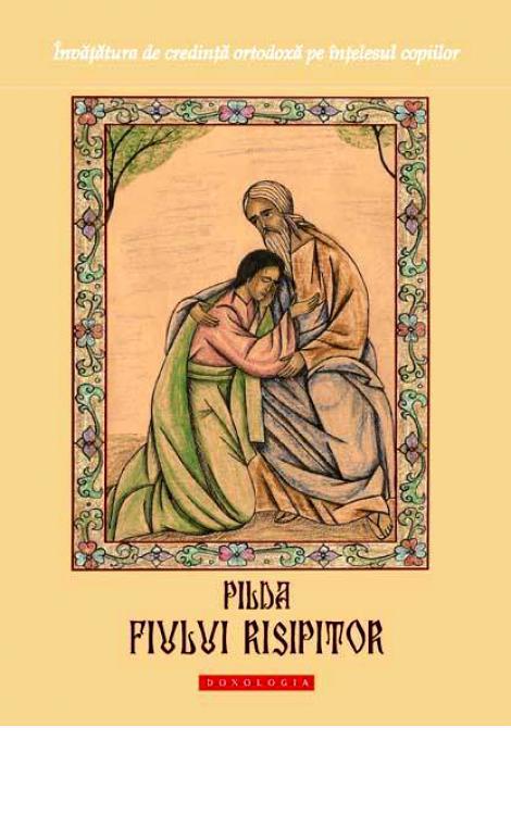 Pilda fiului risipitor - Dionis Spătaru