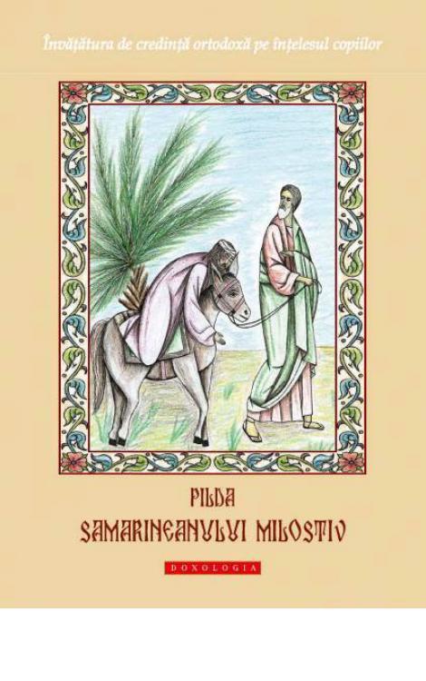 Pilda samarineanului milostiv - Dionis Spătaru