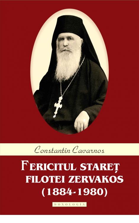 Fericitul Stareț Filotei Zervakos - Constantin Cavarnos