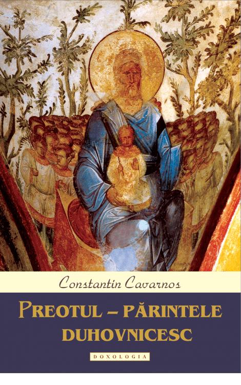 Preotul – Părintele duhovnicesc Constantin Cavarnos