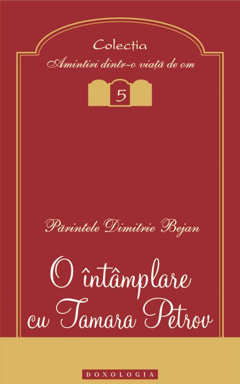 O întâmplare cu Tamara Petrov - Pr. Dimitrie Bejan