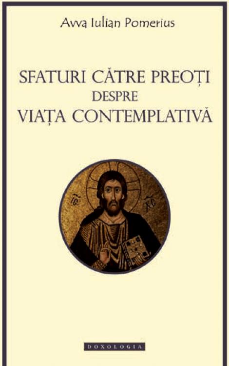 Sfaturi către preoți despre viața contemplativă, Avva Iulian Pomerius