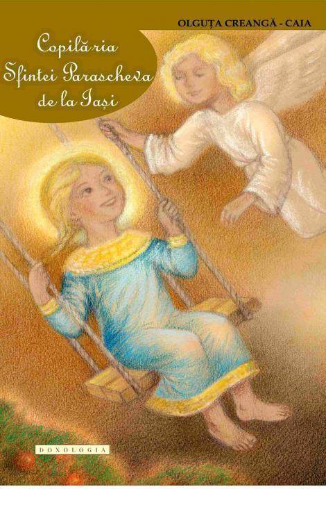 Copilăria Sfintei Parascheva de la Iași