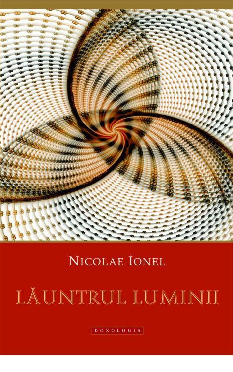 Nicolae Ionel - Lăuntrul luminii