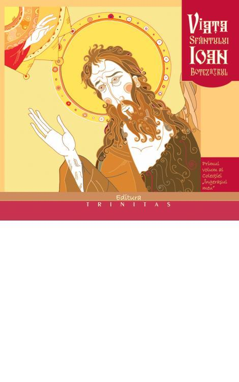 Viaţa Sfântului Ioan Botezătorul