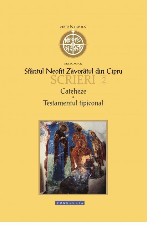 Scrieri II. Cateheze. Testament tipiconal