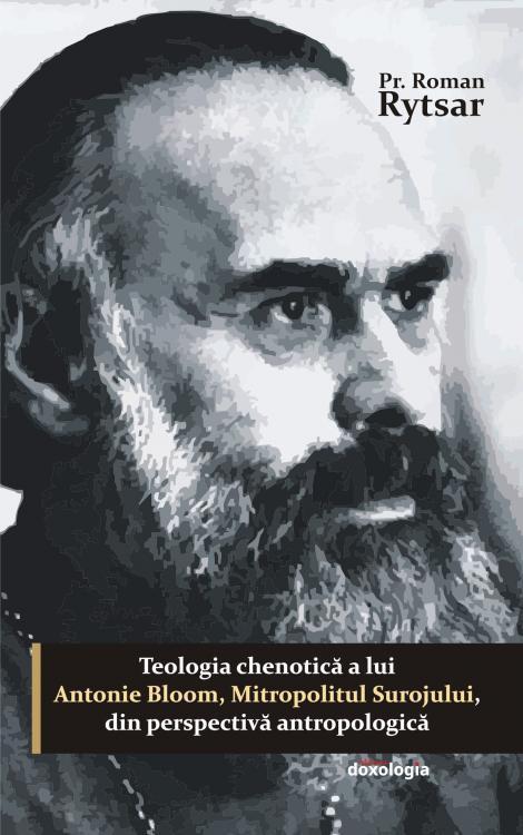 Teologia chenotică a lui Antonie Bloom, Mitropolitul Surojului, din perspectivă antropologică