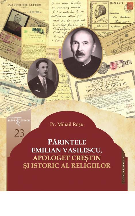 Părintele Emilian Vasilescu, apologet creștin și istoric al religiilor