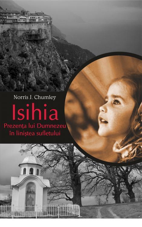 Isihia. Prezența lui Dumnezeu în liniștea sufletului