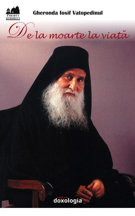 De la moarte la viata, Gheronda Iosif Vatopedinul