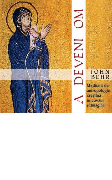John Behr, A deveni om
