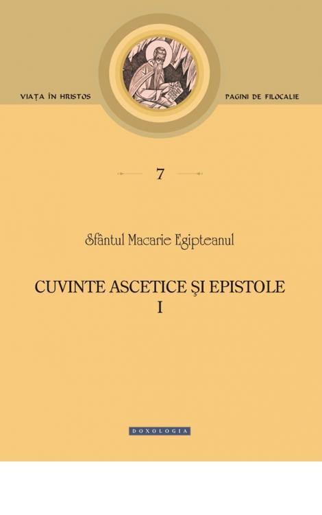 Cuvinte ascetice și epistole, Sfântul MAcarie Egipteanul