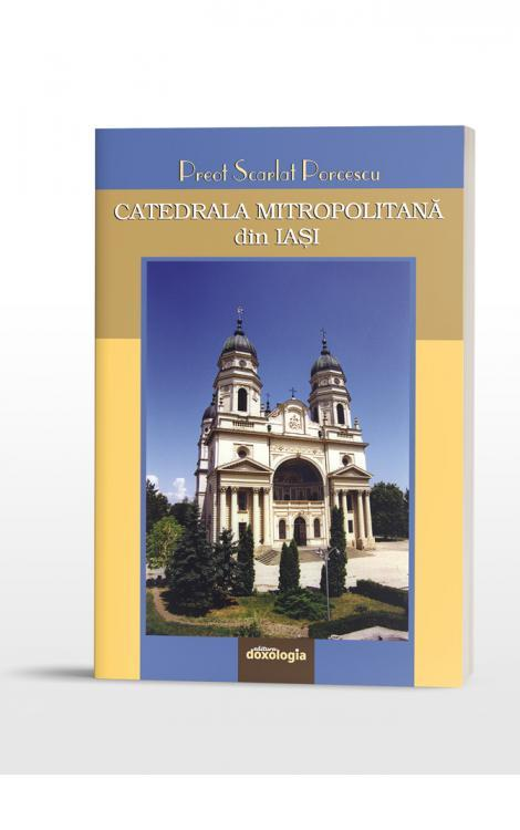 Catedrala Mitropolitană din Iași