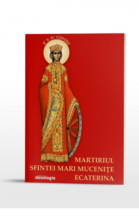 Martiriul Sfintei Mari Mucenițe Ecaterina