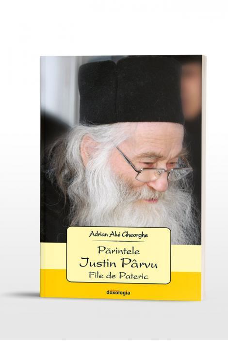 Părintele Iustin Pârvu – File de Pateric
