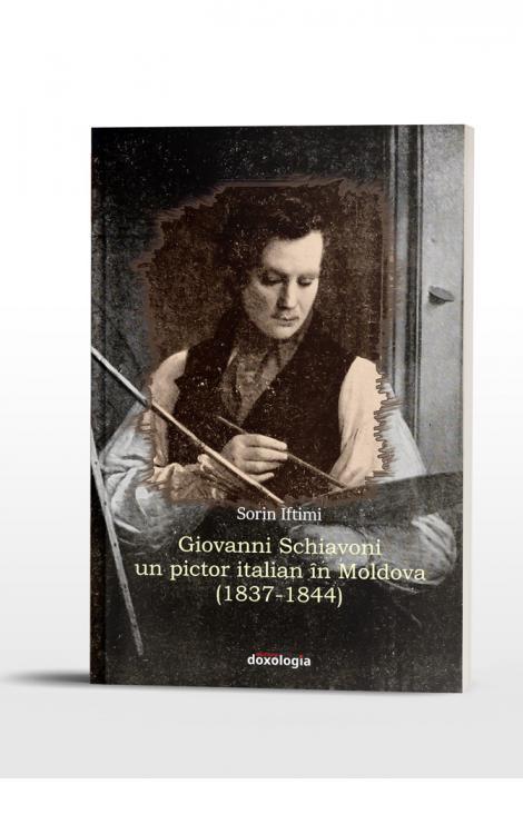 Giovanni Schiavoni – un pictor italian în Moldova (1837-1844)