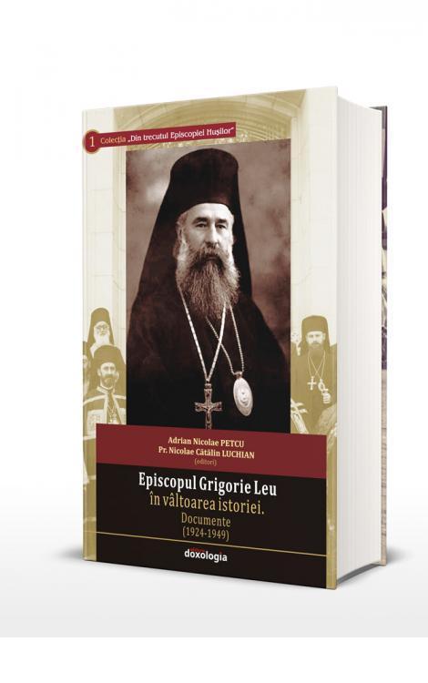 Episcopul Grigorie Leu în vâltoarea istoriei. Documente (1924-1949)