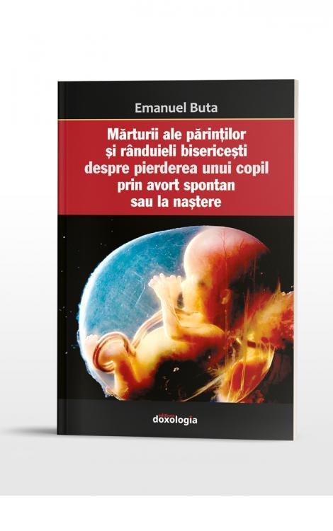 Mărturii ale părinților și rânduieli bisericești despre pierderea unui copil prin avort spontan sau la naștere