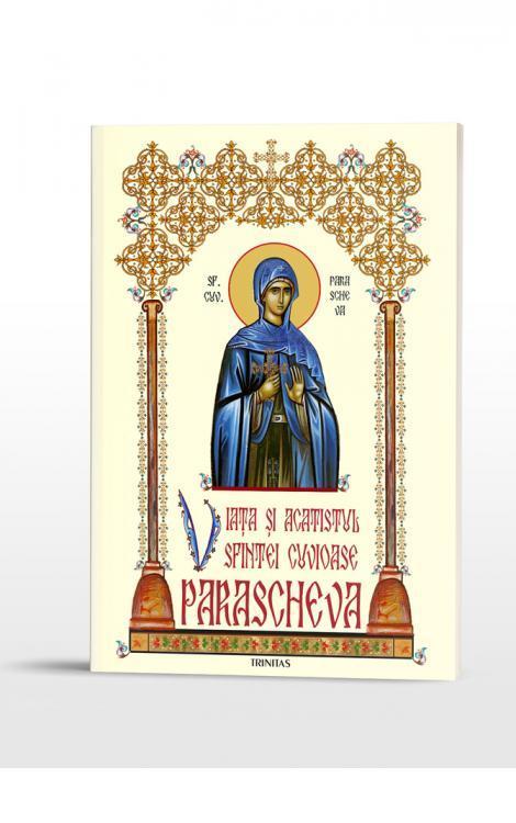 Viața și acatistul Sfintei Cuvioase Parascheva