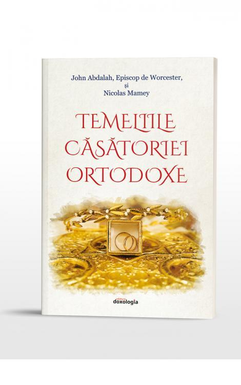 Temeliile căsătoriei ortodoxe