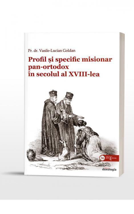 Profil și specific misionar panortodox în secolul al XVIII-lea