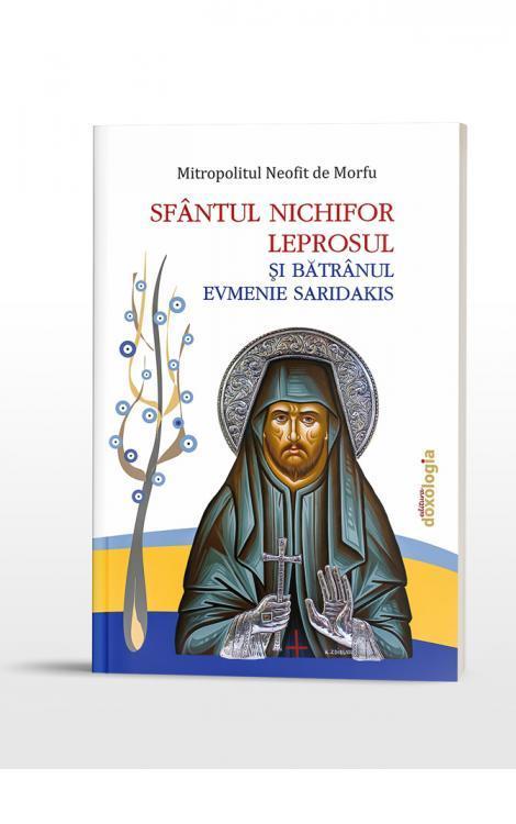 Sfântul Nichifor Leprosul și Bătrânul Evmenie Saridakis Doxologia