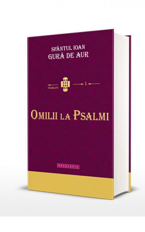Sfântul Ioan Gură de Aur - Omilii la Psalmi