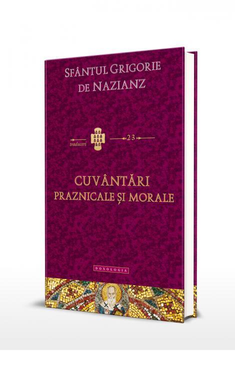 Cuvantari praznicale si morale Sfantul Grigorie de Nazianz