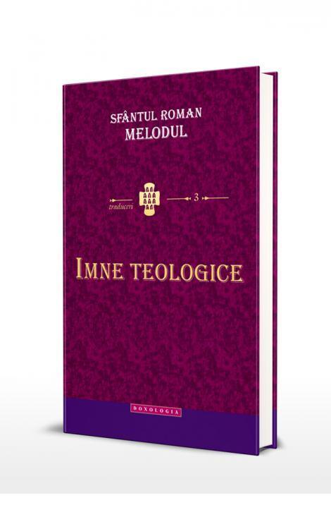 Imne teologice - Sfântul Roman Melodul