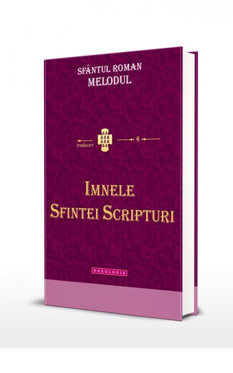 Imnele Sfintei Scripturi - Sfântul Roman Melodul