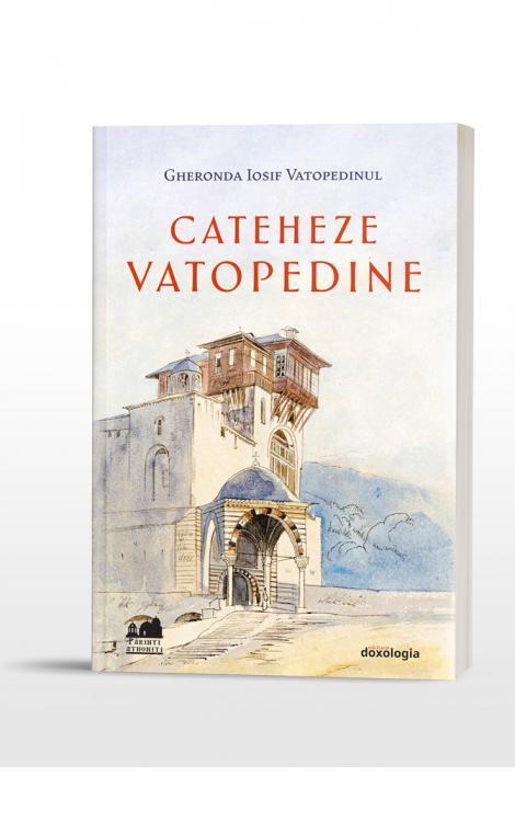 Cateheze vatopedine Iosisf Vatopedinul
