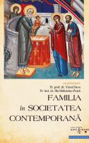 Familia în societatea contemporană - Pr. prof. dr. Viorel Sava, Pr. lect. dr. Ilie Melniciuc Puică