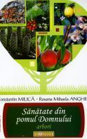 Sănătate din pomul Domnului, Prof. univ. dr. Constantin Milică, Roxana Mihaela Anghel