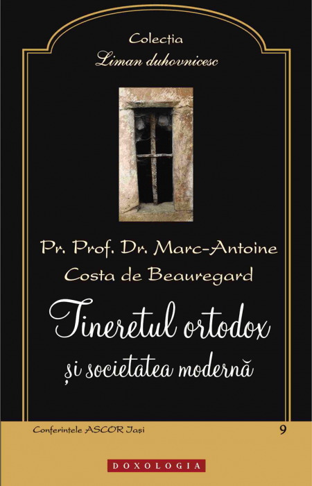Tineretul ortodox și societatea modernă - Pr. prof. dr. Marc-Antoine Costa de Beauregard
