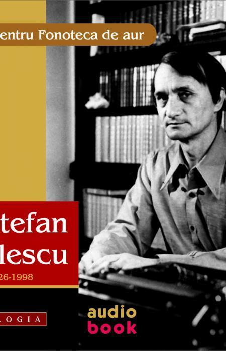 O voce pentru Fonoteca de aur. Ștefan Bănulescu. CD AUDIO