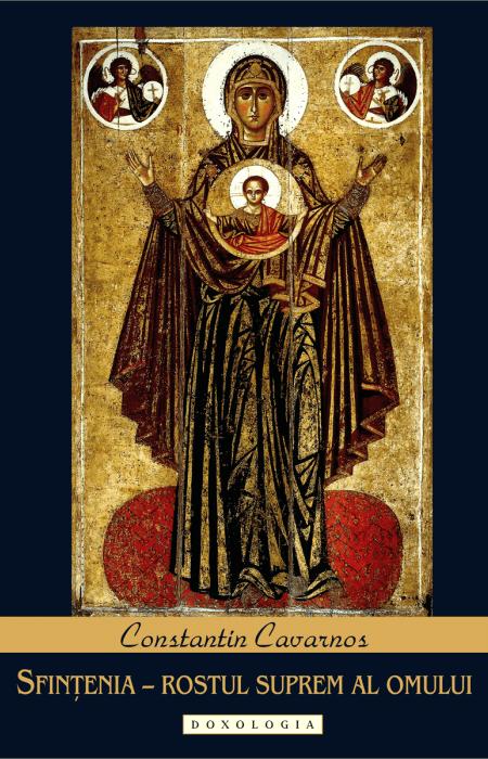 Sfințenia – rostul suprem al omului, Constantin Cavarnos