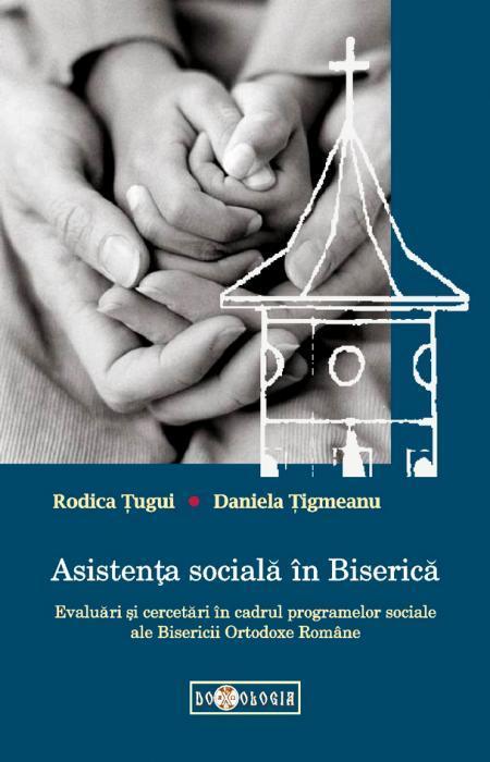 Asistența socială în Biserică - Rodica Țugui, Daniela Țigmeanu