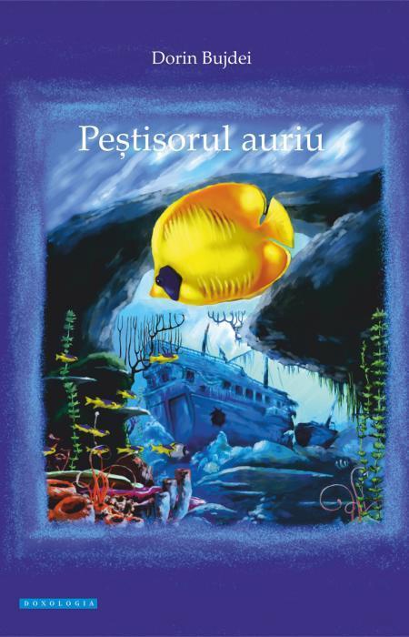 Peștișorul auriu - Dorin Bujdei