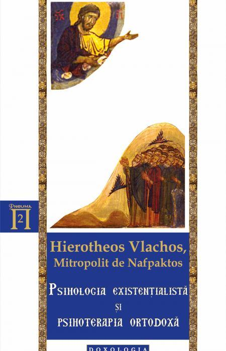 Psihologia existențialistă și psihoterapia ortodoxă, Ierotheos Vlachos, Mitropolit de Napfaktos