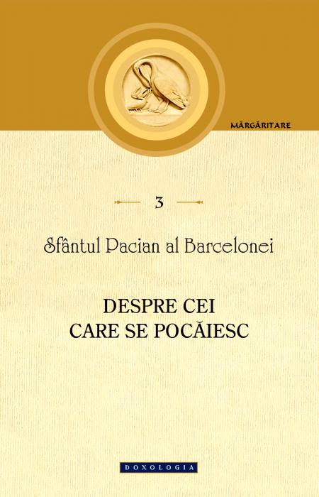 PACIAN AL BARCELONEI, DESPRE CEI CARE SE POCAIESC