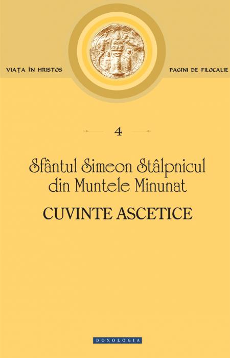 cuvinte ascetice, simeon, muntele minunat, Sfântul Simeon Stâlpnicul din Muntele Minunat
