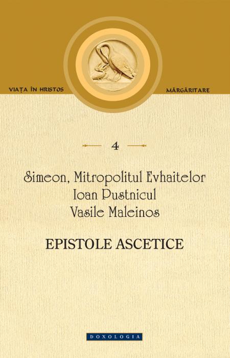 Epistole ascetice - Simeon, Mitropolitul Evhaitelor