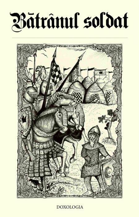 Bătrânul soldat - Gabriel Poenaru